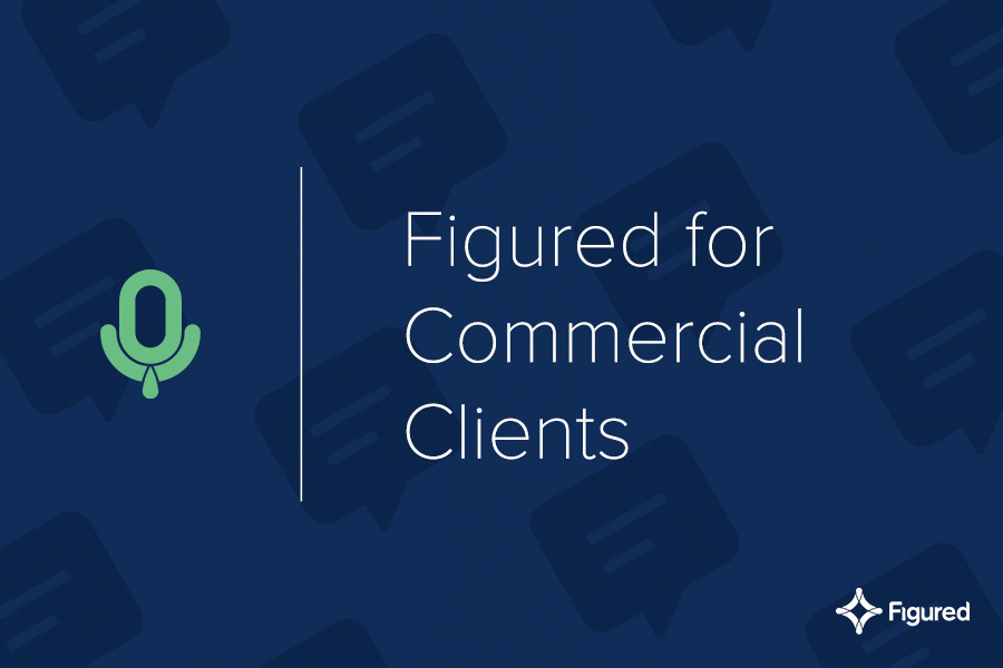 Bringing the best of Figured to your commercial clients